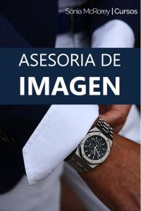 Asesor de Imagen con Programa de Maison Carolina Aubele-SoniaMcRorey-Curso-Estudia-Masculina-hombre